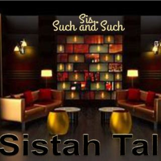 Episode 45 - Sistah Talk