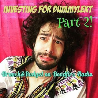 b&b102 Investing for Dummylekt, Part 2