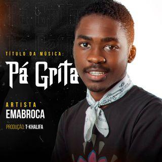 Emabroca - Pá Grita (Afro House)