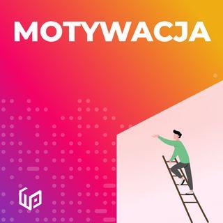 PTW S02E01 - MOTYWACJA