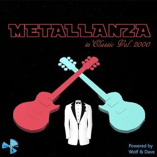 Metallanza in Classic Vol. 2000 18.05.2021