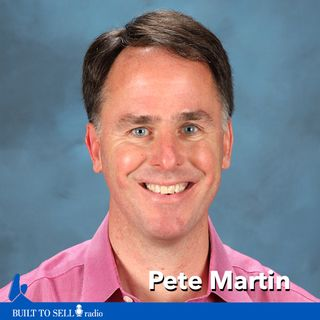 Ep 270 Pete Martin - How to Sell a Consulting Business for 12 X EBITDA (Without an Earn-Out)
