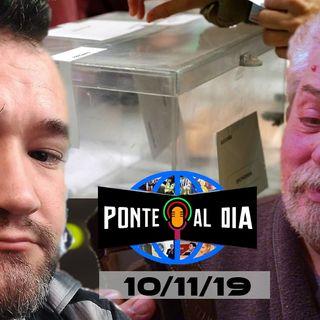 Especial 10M | Ponte al día 94 (10/11/19)