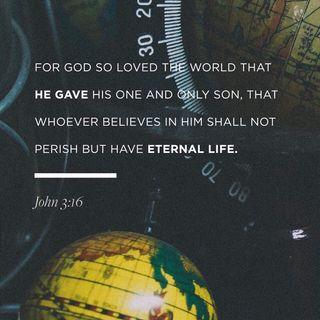 Episode 307 - John 3:16 (April 2, 2019)