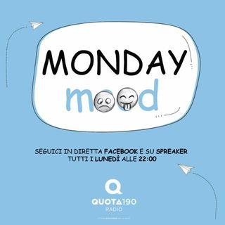 2° Puntata - #MondayMood