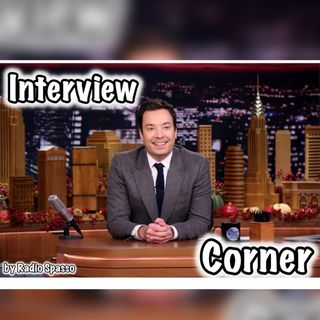 Interview Corner by Radio Spasso