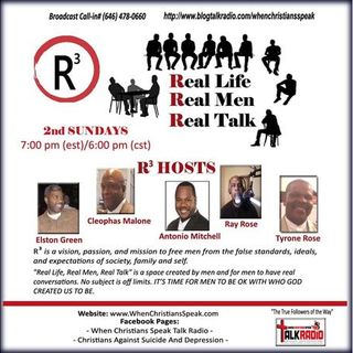 R3 REAL LIFE; REAL MEN; AND REAL TALK: Prayer; Pray; Praying!