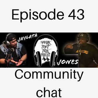 EP43: Community Chat