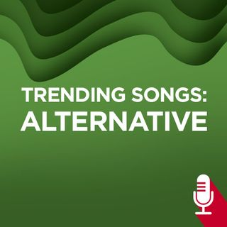Trending Songs: Alternative