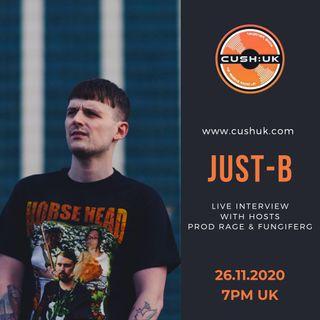 The Cush:UK Takeover Show - EP.88 - Prod Rage, fungiFerg, Turtz & Just - B