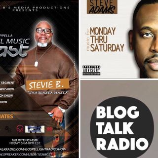 Stevie B's Acappella Gospel Music Blast - (Episode 84)