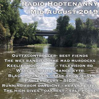 Radio Hootenanny Mid August 2019