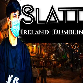 From Ireland- Slaat's banging  playlist