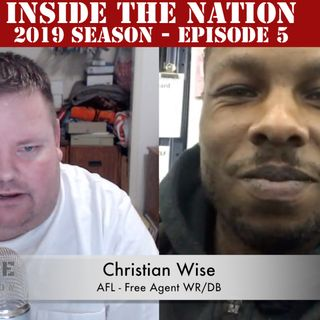 Inside the Nation: Christian Wise - 2019 Season - Episode 5