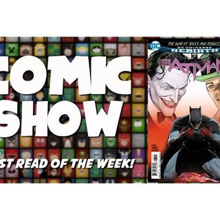 Episode 15: Catwoman Answers Batman's Proposal, & Marvel Legacy #1 Debate