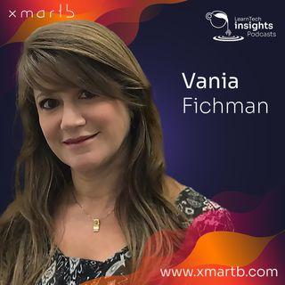 Episodio 1. ¿Cómo las áreas de L&D pueden dar verdadero valor para el negocio?, una visión de Vania Fichman.