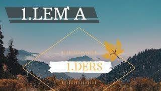 1. Lema - Birinci Ders | HZ YUNUSUN MÜNACATI