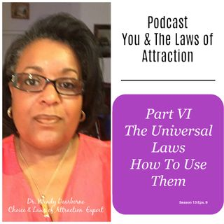 Part Vl The Universal Laws: What You Need To Know
