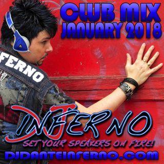 DJ Inferno - January Club Mix 2018