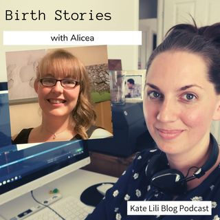 Birth Stories: Alicea. Induction & assisted delivery.