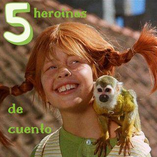 5 heroínas de cuento