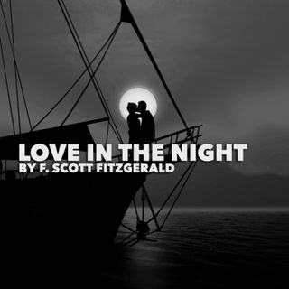 Love in the Night by F. Scott Fitzgerald