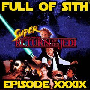 Episode XXXIX: The Dark Times