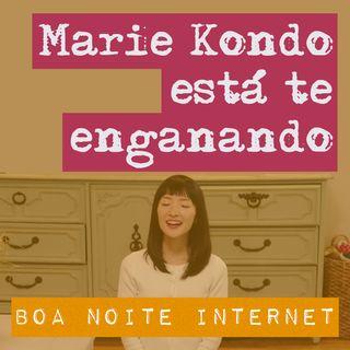 Marie Kondo está te enganando