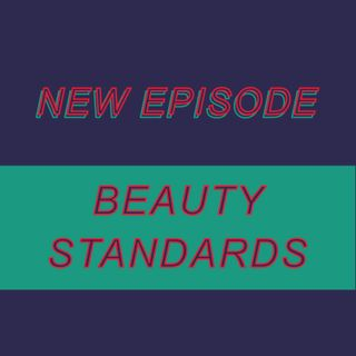 025 - Beauty Standards