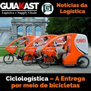 Ciclologística – A entrega por meio de Bicicletas
