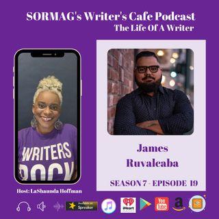 SORMAG's Writer's Cafe S7 E19 - Meet James Ruvalcaba