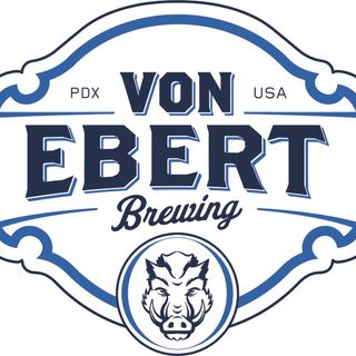 Episode # 30 - Von Ebert Brewing and Portland Beer