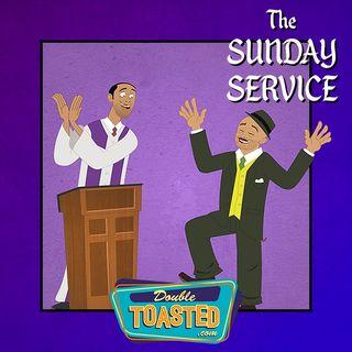 THE SUNDAY SERVICE - 03-22-2020