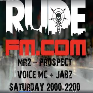DJ'S MR2 B2B PROSPECT - VOICE & JABZ MC LIVE ON RUDEFM.COM 11-8-2018