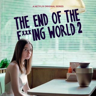 The End of the F***ing World (SPOILER)