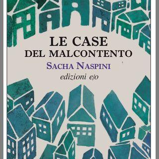 """Sacha Naspini """"Le case del malcontento"""""""
