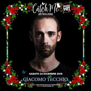 Catch Me RadioShow #002 - Giacomo Tecchio (Guest Mix)