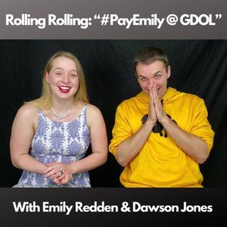 Ep. 16 - #PayEmily @ GDOL