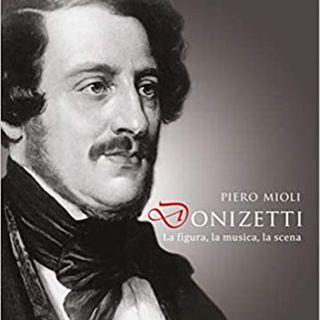 """Pare un Libro Stampato  - """"Donizetti: la figura, la musica, la scena"""" di Piero Mioli"""