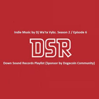 Indie Music by Dj Wa'ta Vybz. Season 2 / Episode 6