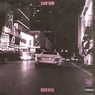 CamRon BELIEVE IN FLEE EXPLICIT