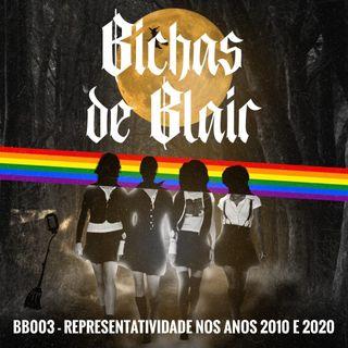 BB003 - Representatividade nos anos 2010 e 2020