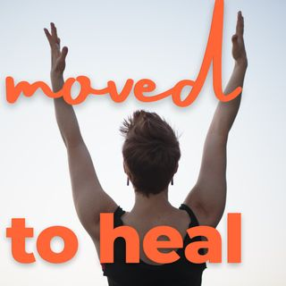 Moved to Heal