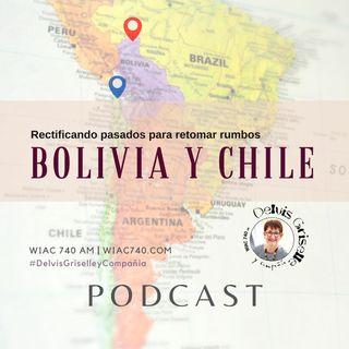 Bolivia y Chile rectificando pasados para retomar futuros
