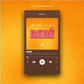 Dj Habias x Feat. Dj Vado Poster x As Bebes x Leo Hummer - Bebe (BAIXAR AGORA MP3)
