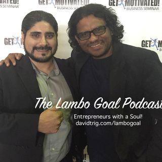 #66 Lambo Goal - Entrepreneur Danger #1 All Bite and No Bark