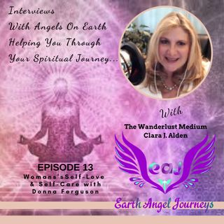 Episode 13_ EAJ talks with Vibrational Alignment Coach Donna Ferguson on Woman's Self-Love