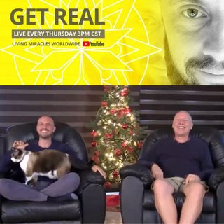 "Celebration of Illumination, The Joy of Time's End - ""Get Real"" with Kenneth Clifford and David Hoffmeister"