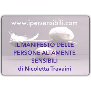 Il manifesto delle persone altamente sensibili: dichiarazione di intenti per riconoscerci, rispettarci e valorizzarci  di Nicoletta Travaini
