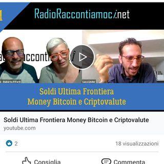 Soldi Ultima Frontiera Money Bitcoin e Criptovalute